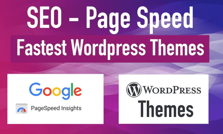 Top 5 Fastest FREE WordPress Themes 2020: Live Test