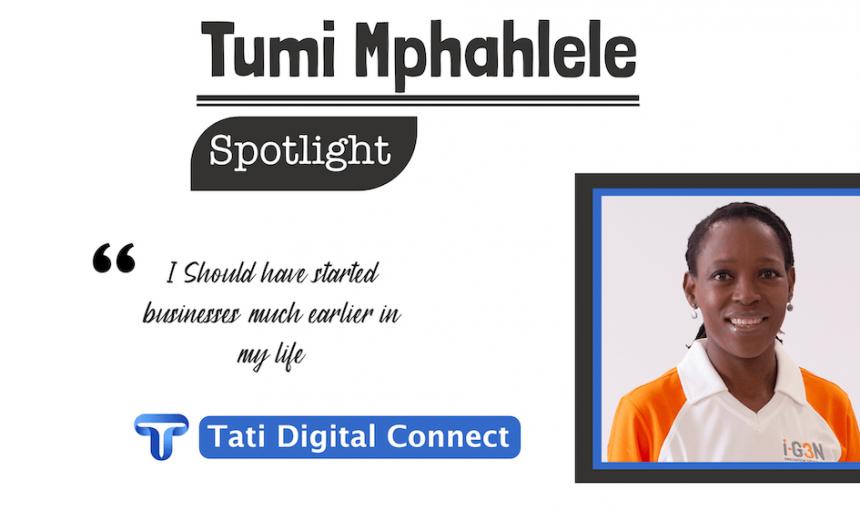Entrepreneur Spotlight Tumi Mphahlele – Start Early